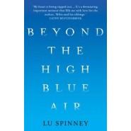 Beyond the High Blue Air :A Memoir