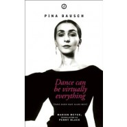 Pina Bausch :The Biography