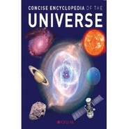 CONCISE ENCYCLOPEDIA OF THE UNIVERSE