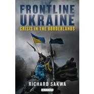 Frontline Ukraine :Crisis in the Borderlands