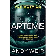 Artemis :A gripping, high-concept thriller from the bestselling author of The Martian