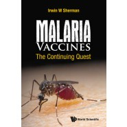 Malaria Vaccines: The Continuing Quest