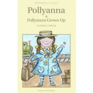 Pollyanna & Pollyanna Grows Up
