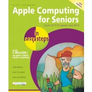Apple Computing for Seniors in Easy Steps :Covers OS X El Capitan and iOS 9