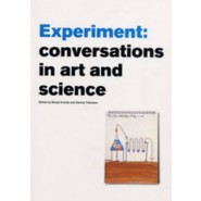 Experiment :Conversations in Art and Science