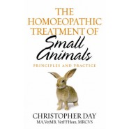 The Homoeopathic Treatment of Small Animals :Principles and Practice