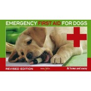 Emergency First Aid for Dogs :At Home and Away