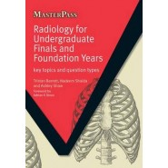Radiology for Undergraduate Finals and Foundation Years :Key Topics and Question Types