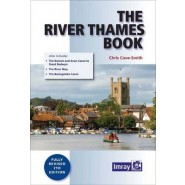 The River Thames Book :Including the River Wey, Basingstoke Canal and Kennet and Avon Canal