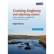 Cruising Anglesey and Adjoining Waters :Cruising Anglesey and Adjoining Waters