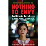 Nothing to Envy :Real Lives in North Korea
