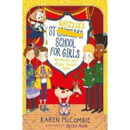 St Grizzles School for Girls, Gremlins and Pesky Guests