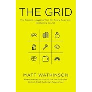The Grid :The Decision-making Tool for Every Business (Including Yours)