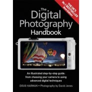 The Digital Photography Handbook :An Illustrated Step-by-step Guide