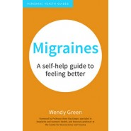 Migraines :A Self-Help Guide to Feeling Better