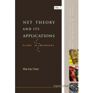 Net Theory and Its Applications :Flows in Networks :v. 1