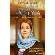 From MTV to Mecca :How Islam inspired my life
