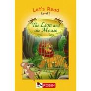 ROBIN:LETS READ: L1 THE LION & THE MOUSE