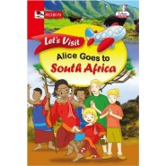 ALICE GOES TO SOUTH AFRICA (ROBIN)