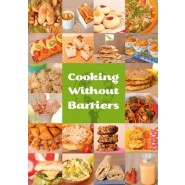 Cooking Without Barriers :Recipes by Children for Every Hungry Child