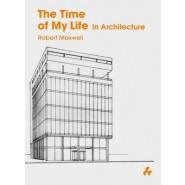 The Time of My Life :In Architecture