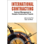 International Contracting :Contract Management in Complex Construction Projects