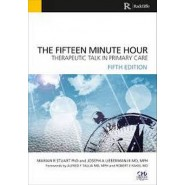 The Fifteen Minute Hour :Therapeutic Talk in Primary Care, Fifth Edition