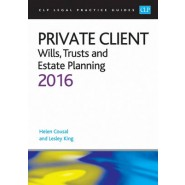 Private Client: Wills, Trusts and Estate Planning 2016