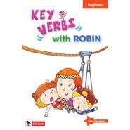 KEY VERB WITH ROBIN (BEGINNER)