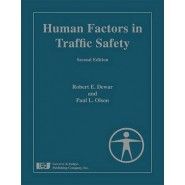 Human Factors in Traffic Safety, Second Edition