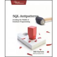SQL Antipatterns :Avoiding the Pitfalls of Database Programming