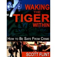 Waking the Tiger within :How to be Safe from Crime