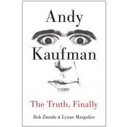 Andy Kaufman :The Truth, Finally