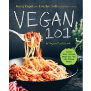 Vegan 101 :Learn What to Cook When You Feel Like Eating Plants