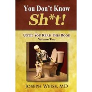 You Don't Know Sh*t! :Until You Read This Book! Volume Two