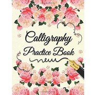 Calligraphy Practice Book :Alphabet Calligraphy Lettering Guides 4 Sections of Practice Paper Angle Lines, Line Lettering, Tian Zi GE Paper, Dual Brush Pens (Floral Cover)