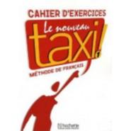 Le Nouveau Taxi! :Cahier D'Exercices 1