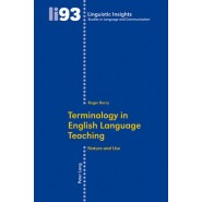 Terminology in English Language Teaching :Nature and Use