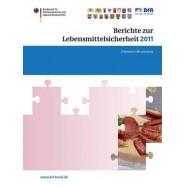 Berichte Zur Lebensmittelsicherheit 2011 :Zoonosen-Monitoring