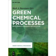 Green Chemical Processes :Developments in Research and Education