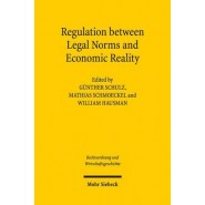 Regulation Between Legal Norms and Economic Reality :Intentions, Effects, and Adaption: The German and American Experiences