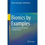 Bionics by Examples :250 Scenarios from Classical to Modern Times