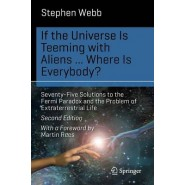If the Universe is Teeming with Aliens ... Where is Everybody? :Seventy-Five Solutions to the Fermi Paradox and the Problem of Extraterrestrial Life :2015
