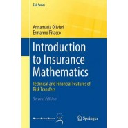 Introduction to Insurance Mathematics :Technical and Financial Features of Risk Transfers :2015