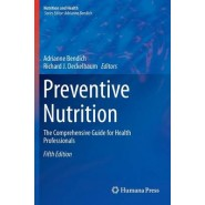 Preventive Nutrition :The Comprehensive Guide for Health Professionals :2015
