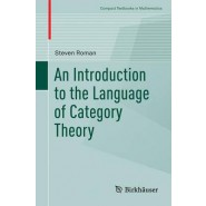 An Introduction to the Language of Category Theory :2017