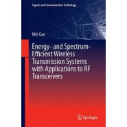 Energy- and Spectrum-Efficient Wireless Transmission