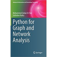 Python for Graph and Network Analysis :2017