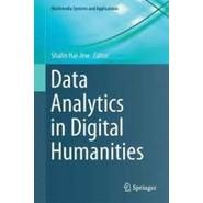 Data Analytics in Digital Humanities :2017