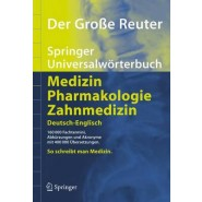 Der Groe Reuter. Springer Universalworterbuch Medizin, Pharmakologie Und Zahnmedizin.
